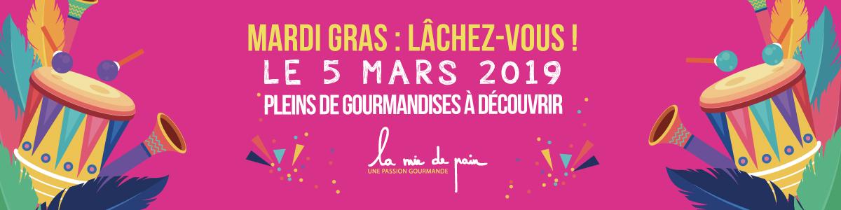 1200x300px-lamiedepain-LACHEZ-vous-mardis-gras-2019-offres-gourmandes